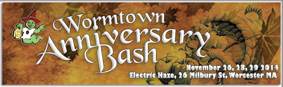 Wormtown Anniversary Bash