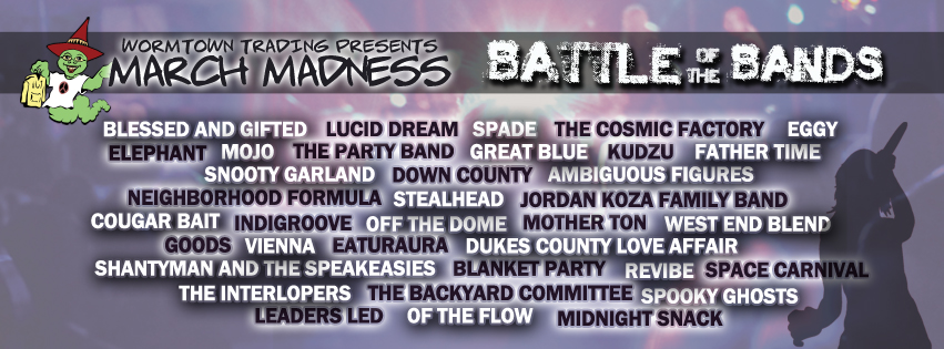 Your Battle of the Bands Contenders | Wormtown Trading Company