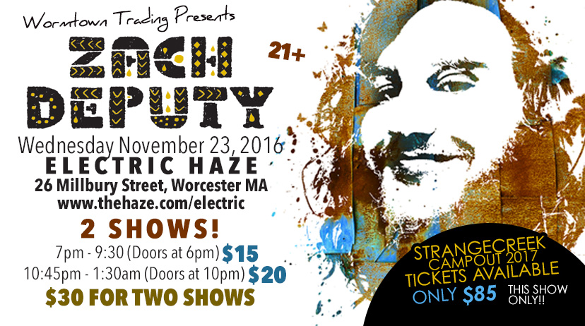 Wormtown Presents: Zach Deputy on Thanksgiving Eve! TWO SHOWS!