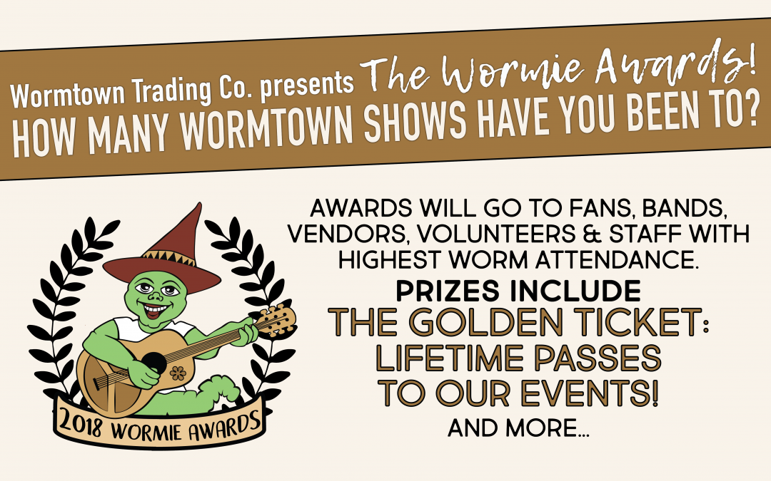 The Wormie Awards: Win LIFETIME PASSES!