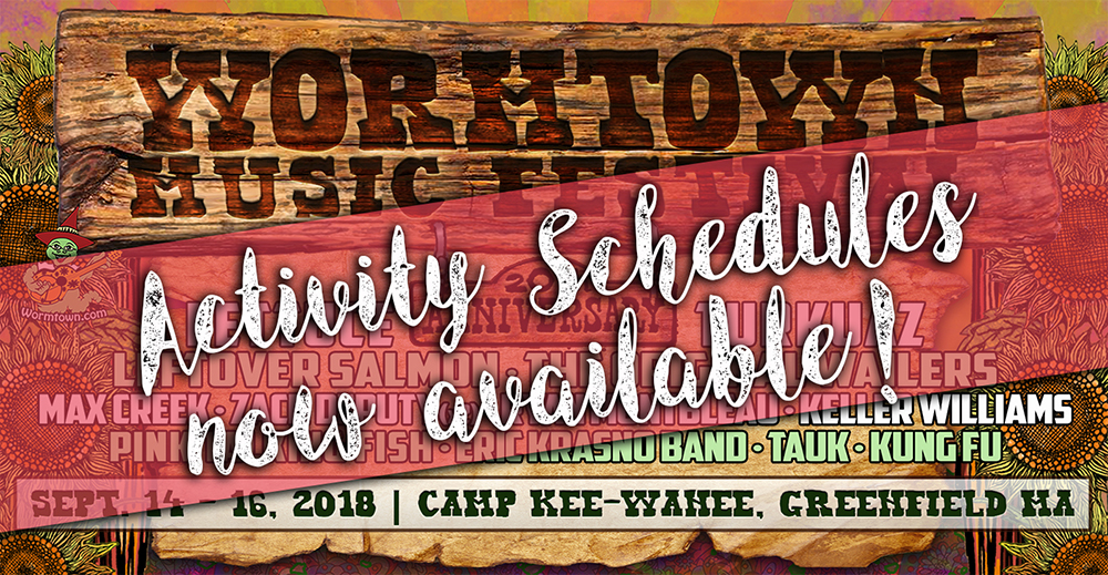 Wormtown Music Fest: ACTIVITY SCHEDULES!!