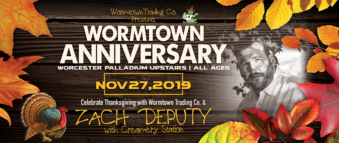 You're Invited: Zach Deputy + Creamery Station at Wormtown Anniversary